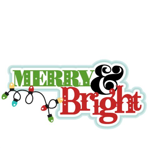 merry christmas titles merry bright svg scrapbook title cut outs for cricut svg cut files free svgs