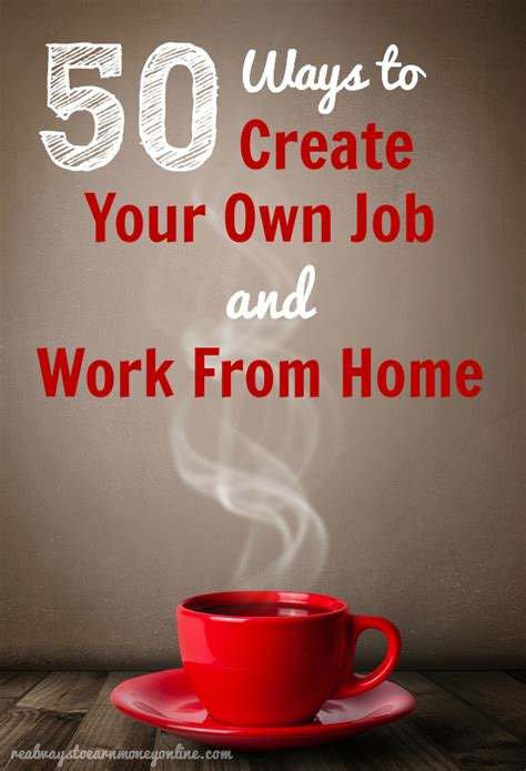 50 ways to create your own work from home