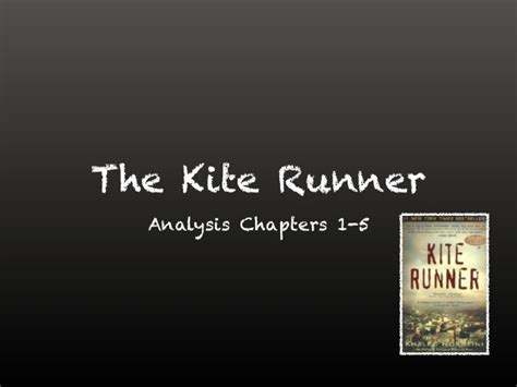 themes in chapter 7 of the kite runner the kite runner chapter 1 5
