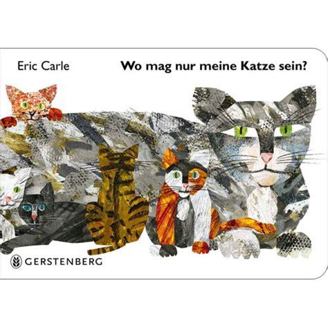 eric carle french 2871421749 wo mag nur meine katze sein eric carle german 9783836958325 little linguist