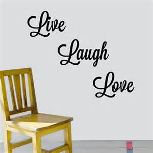 Live Laugh Love Wall Stickers Decalthewalls Live Laugh Love Wall Decal Amp Reviews Wayfair