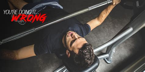 5 bench press mistakes that common bench press mistakes askmen