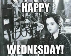 Happy Wednesday Meme - happy wednesday addams quotes quotesgram