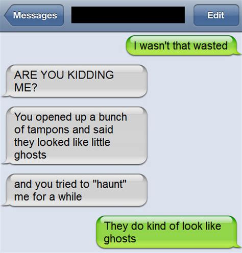Drunk Text Meme - 18 i wasnt that drunk texts smosh