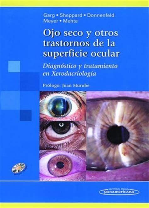 ojo seco y otros trastornos de la superficie ocular diagn 243 stico
