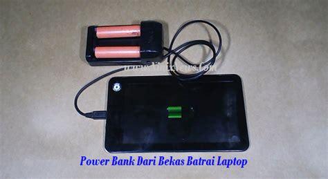 membuat powerbank dari baterai abc cara mudah membuat power bank sendiri dari baterai laptop