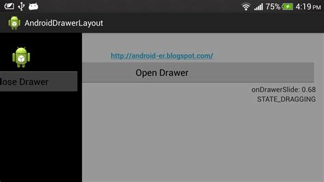 android layouts android er android drawerlayout and drawerlistener