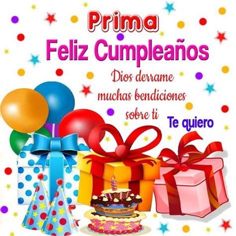 imagenes de feliz cumpleaños prima mensajes de cumpleanos a una prima feliz cumplea 241 os
