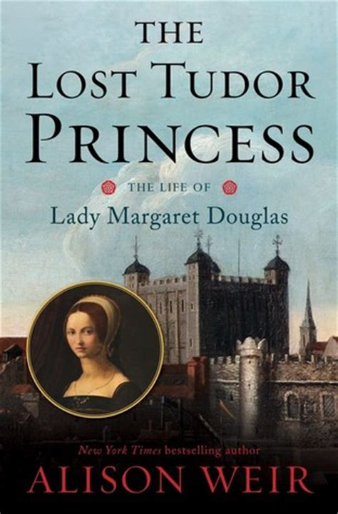saving the princess books the lost tudor princess the of margaret douglas