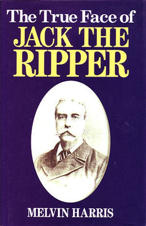 faces of books true of the ripper by melvin harris reviews