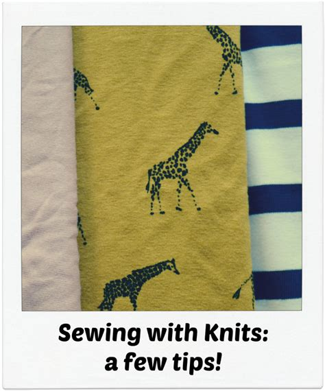 tips for sewing with knits clothes archives