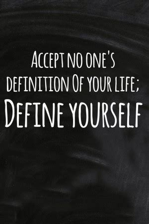 your selves definition quotes about defining yourself quotesgram
