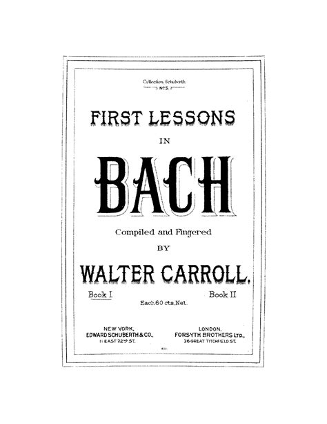 first lessons in bach first lessons in bach bach johann sebastian imslp petrucci music library free public