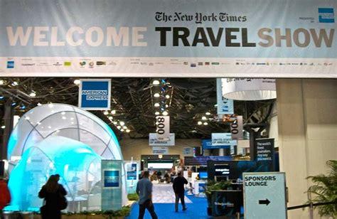 new york times travel the new york times travel show 2018