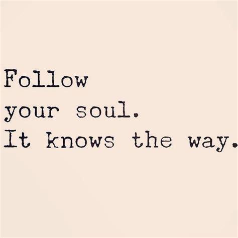 soul quotes best 25 soul quotes ideas on soul