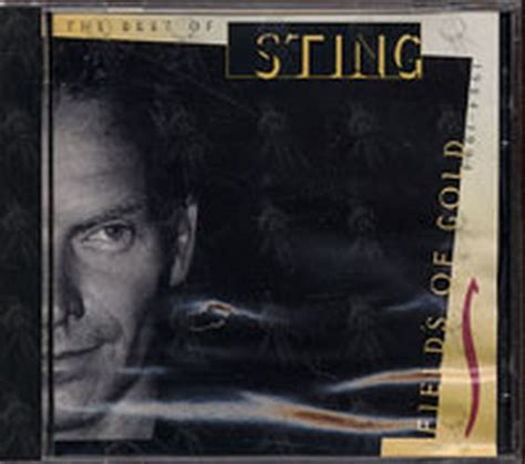 sting fields of gold best of sting fields of gold the best of sting 1984 1994 album