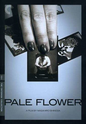 Pale Flower Criterion Collection pale flower criterion collection dvd 1964 directed by