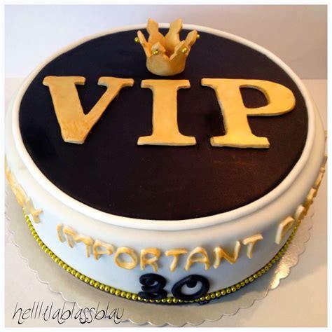 Geburtstag Torten by Vip Torte Zum 30 Geburtstag Important
