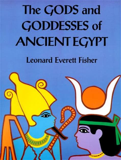 of the gods books the gods and goddesses of ancient by leonard everett