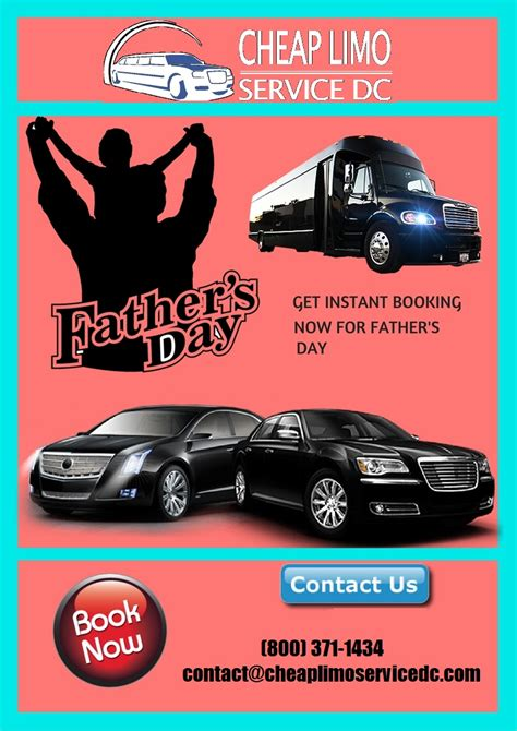 limousine deals fathers day cheap limo service 800 371 1434