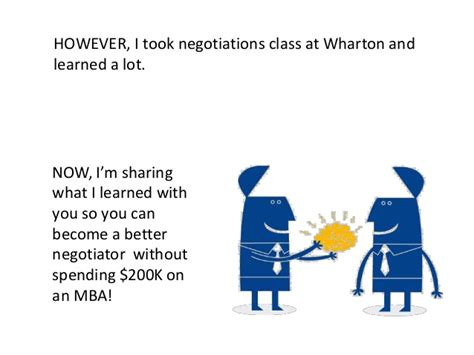 Wharton Mba Grading by The 10 Things I Learned About Negotiations During My