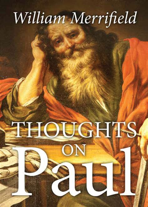 in in paul explorations in paul s theology of union and participation books author william merrifield s newly released thoughts on
