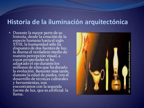 iluminacion historia iluminaci 243 n dentro de una casa