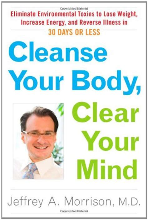 weight loss starts in your brain a clinically proven 6 to 12 week program with self discovery tools and experiments to lose weight naturally books clean your toxins toxins 5s cleaning schedule