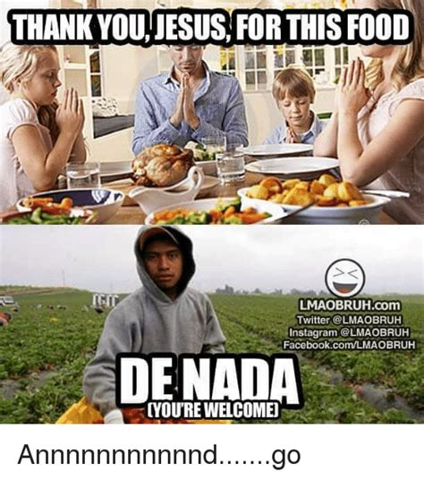 Thank Jesus Meme - 25 best memes about thank you jesus for this food thank