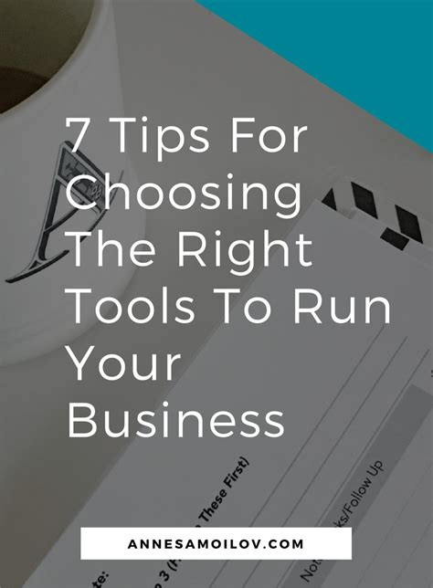 7 Tips On Using For Business by 7 Tips For Choosing The Right Tools To Run Your Business