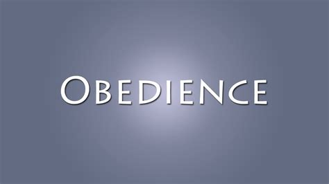 how to obedience to a obedience