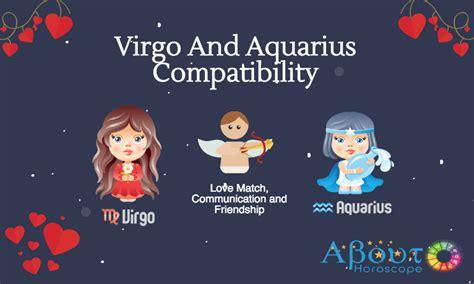 virgo and aquarius compatibility love friendship