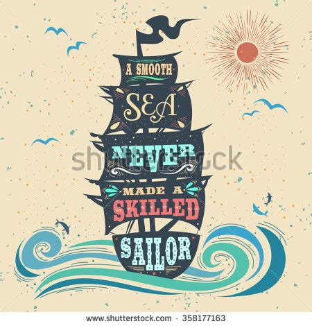 Poster Quote Inspiratif A Smooth Sea Never Made A Skilled Sailor a smooth sea never made a skilled sailor vintage poster with quote lettering