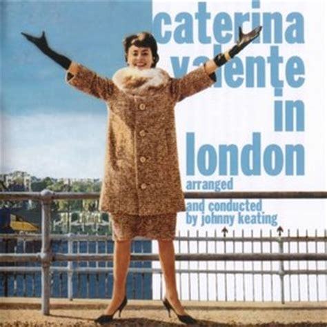 caterina valente caterina valente in london caterina valente free listening videos concerts stats