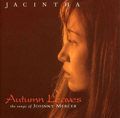 jacintha autumn leaves the songs of johnny mercer