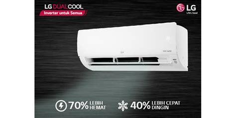 Ac Lg Yang Terbaru lg luncurkan ac inverter terbaru yang cocok untuk semua