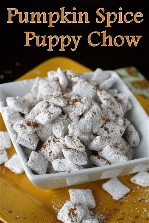 pumpkin spice puppy chow pumpkin spice puppy chow what megan s