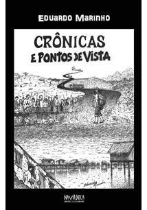 CRONICAS E PONTOS DE VISTA - Eduardo Marinho - Livro