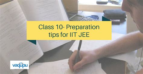 10 Top Tips On Getting Ready For Exams by How To Prepare For Iit Jee From Class 9 And 10 Tips From
