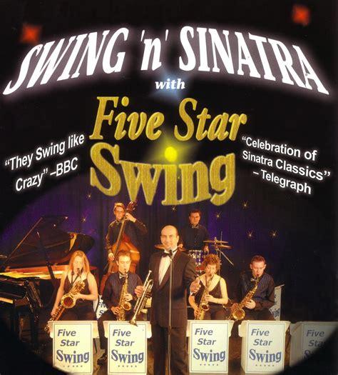 5 star swing swing n sinatra with five star swing brockenhurst