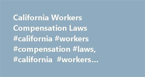 Ca Wcab Search Best 25 Workers Compensation Insurance Ideas On