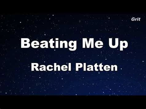beating me up rachel platten beating me up rachel platten karaoke no guide melody