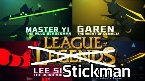 stickman league of legends full version league of stickman league of legends in stickman