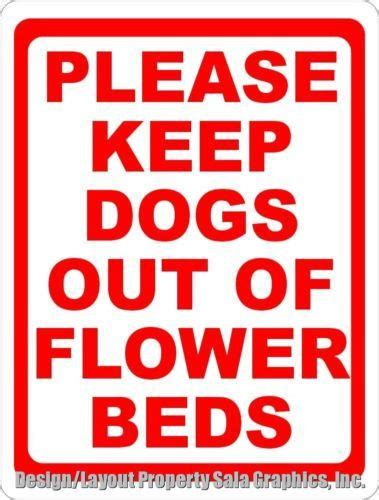 how to keep dogs out of flower bed 1000 images about business signs hotel motel apartment