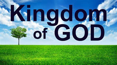 the kingdom of god kingdom of god pastor larry dela cruz