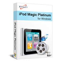Software Xilisoft Ipod Magic Platinum 5 magentadonor5 review xilisoft ipod magic platinum version review