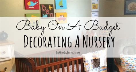 Decorating Nursery On A Budget Baby On A Budget Decorating A Nursery The Simply Organized Home