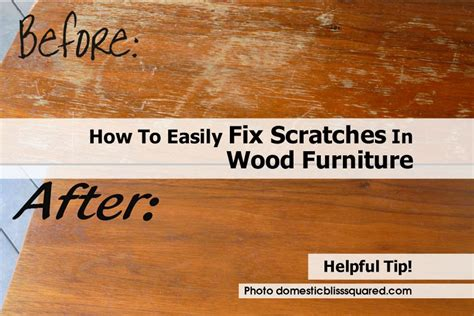 How To Fix Scratches On Wood Furniture by How To Easily Fix Scratches In Wood Furniture