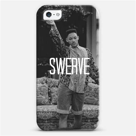 Will Smith Swerve Meme - swerve fresh prince phone case phone cases pinterest