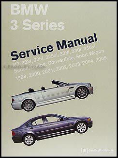 old car owners manuals 2005 bmw 3 series transmission control 1999 2005 bmw 3 series bentley repair shop manual
